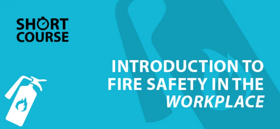 Short Course Fire Safety