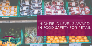 Highfield Level 2 Award in Food Safety for Retail