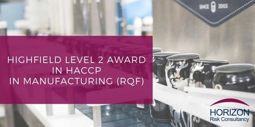 Highfield Level 2 Award in HACCP for manufacturing (RQF)