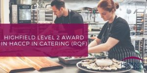 Highfield Level 2 Award in HACCP in catering (RQF)