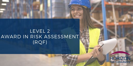 Level 2 Award in Risk Assessment (RQF)